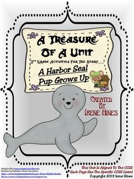 Treasures ~ A Treasure Of A Unit For 2nd Grade: A Harbor Seal Pup Grows Up