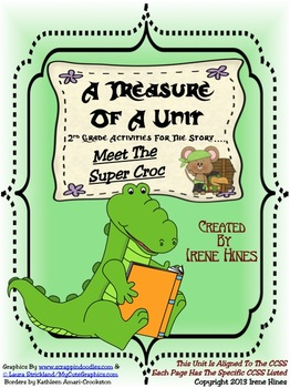 Treasures ~ A Treasure Of A Unit For 2nd Grade: Meet The Super Croc