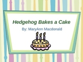 Second Grade Trophies Hedgehog Bakes a Cake Powerpoint
