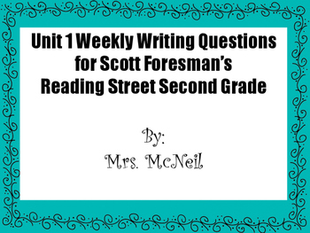 Second Grade Unit 1 Weekly Writing Questions for Scott Foresman's Reading Street