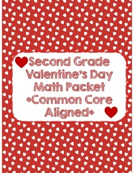 Second Grade Valentine's Day Math Packet *Common Core Aligned* (40 pages)
