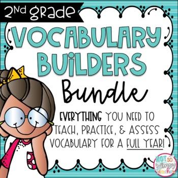 Second Grade Vocabulary FULL YEAR BUNDLE