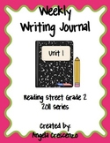 Second Grade Weekly Writing Journal Reading Street, Unit 1, 2011 & 2013 Series