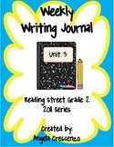 Second Grade Weekly Writing Journal Reading Street, Unit 3, 2011 & 2013 Series