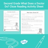 Second Grade What Does a Doctor Do? Cloze Reading Activity
