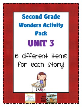 Second Grade Wonders Reading Unit 3: 6 Different Items for