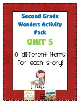 Second Grade Wonders Reading Unit 5: 6 Different Items for Each Story
