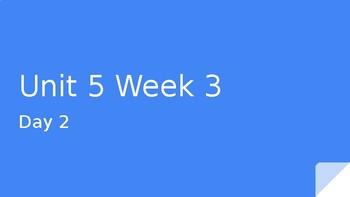 Second Grade Wonders Reading Unit 5 Week 3 Day 2 PowerPoint