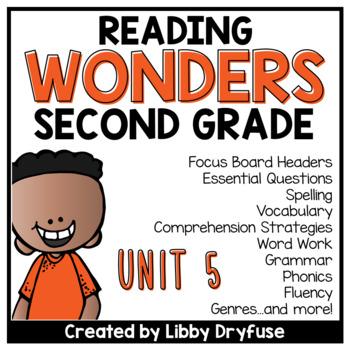 Second Grade Wonders Unit 5