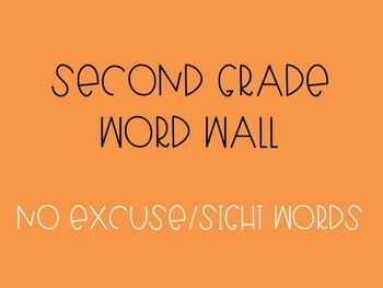 Second Grade Word Wall - No Excuse/Sight Words