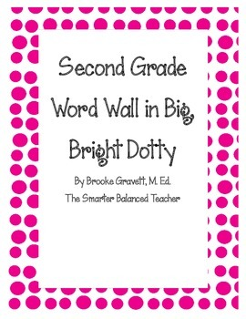 Second Grade Word Wall in Big, Bright Dots