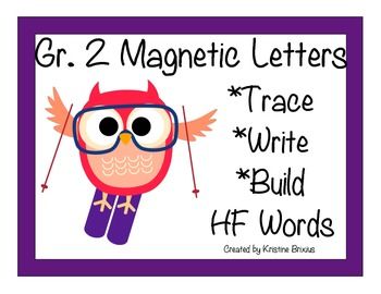 Second Grade Write and Build High Frequency Words with Magnetic Letters