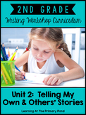 Personal Narrative Writing Lessons for Second Grade {2nd Gr Wtg Workshop Unit 2}