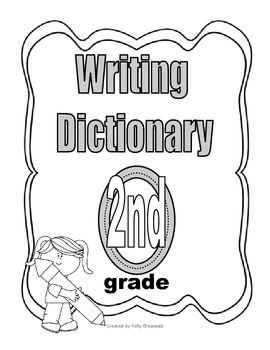 Second Grade Writing Dictionary