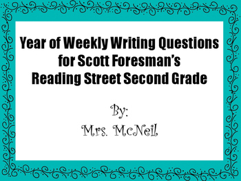 Second Grade Year of Weekly Writing Questions for Scott Fo