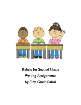 Second Grade writing assignment rubric