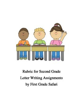 Second Grade LETTER writing assignment rubric