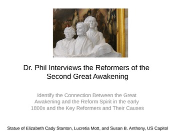 Second Great Awakening and Reformers of the 1800s - A Play