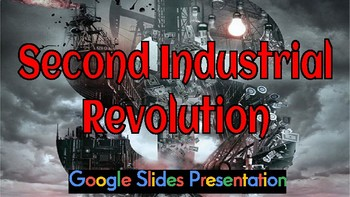 second industrial revolution google presentation by heather s online