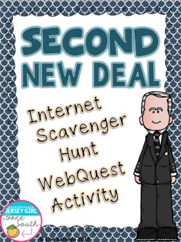 Second New Deal Internet Scavenger Hunt WebQuest Activity