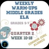 Second Quarter- Week 10-18 of Middle School ELA Warm Up- Language Arts Bell Work