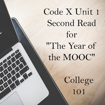 """Code X Unit 1 Second Read for """"The Year of the MOOC""""  - College 101"""