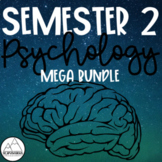 Second Semester Psychology Activities, Viewing Guides, & G