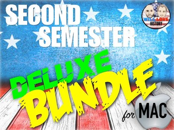 Second Semester U.S. History Deluxe Bundle - Keynote Version (MAC USERS ONLY)