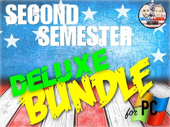 Second Semester U.S. History Deluxe Bundle - PowerPoint Version (PC USERS ONLY)