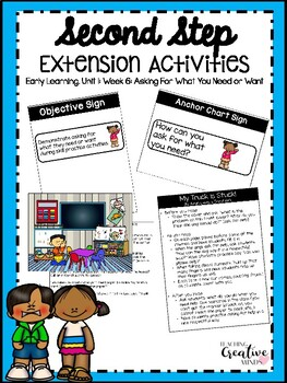 Second Step Extension Activities Unit 1 Week 6: Asking for What you Need or Want