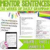 Mentor Sentences Unit: Vol 1, Second 10 Weeks (Grades 3-5)