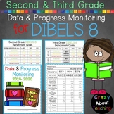 Second & Third Grade Data & Progress Monitoring for DIBELS 8