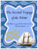 Second Voyage of the Mimi - Workbook for each Episode - 3 - 5th, Science S.S.