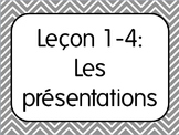 French I Unit 1 Lesson 4: Introductions & Names/Les presen