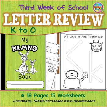 Third Week of Kindergarten  { Letter Review 'k to 'o'}
