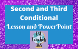 Second and Third Conditional Lesson with PowerPoint