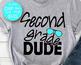 Second grade DUDE svg School party svg design Kids Svg files