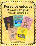 Second Grade- Maravillas - Unit 1 Focus Wall Bundle