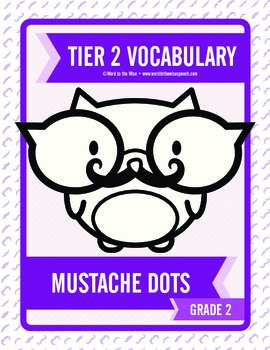 Second through Fifth Grade Tier 2 Vocabulary Mustache Dots Combo Pack