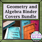 Binder Covers Secondary Algebra and Geometry Bundle (Editable!!!  11 Units!!!)