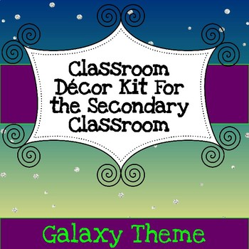 Secondary Classroom Decor Pack--Galazy Theme