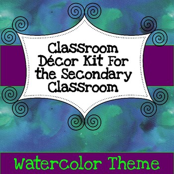 Secondary Classroom Decor Pack--Watercolor Theme