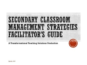Secondary Classroom Management Strategies: Module 1