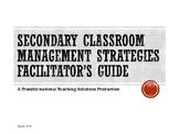 Secondary Classroom Management Strategies: Module 2