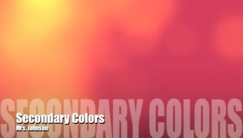 Visual Art:  Secondary Colors Art Teacher Rap