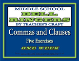 Middle School ELA Bell Ringers - Commas and Clauses