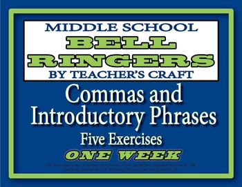 Middle School ELA Bell Ringers - Commas and Introductory Phrases