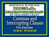 Middle School ELA Bell Ringers - Commas and Interrupting Clauses