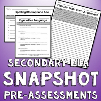 Secondary ELA SNAPSHOT Pre-Assessments BUNDLE Pack