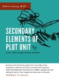 Secondary (7-8 Grades) Elements of Plot Unit